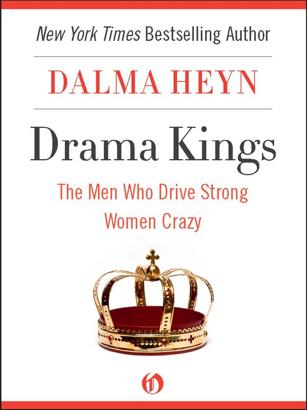 download drama kings: the men who drive strong women crazy book