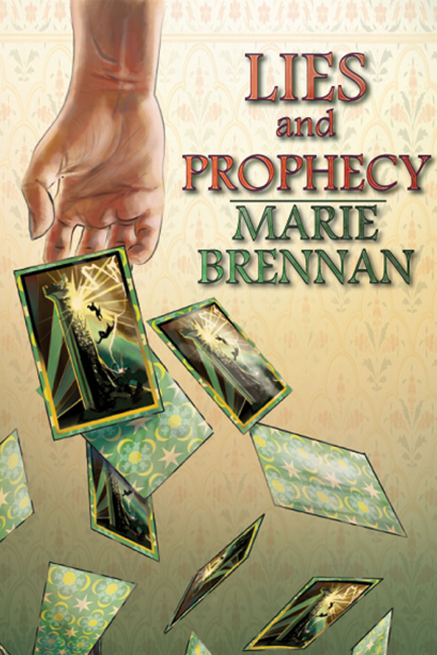 Lies and Prophecy By: Marie Brennan