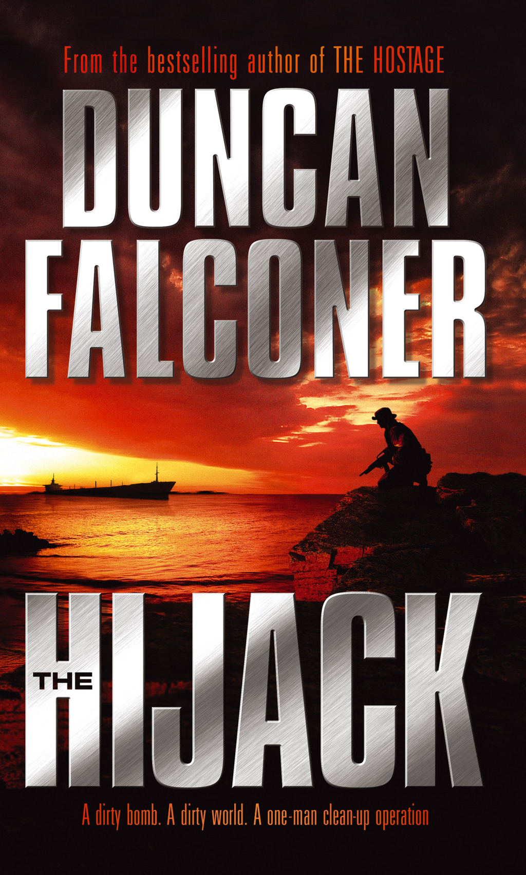 The Hijack By: Duncan Falconer