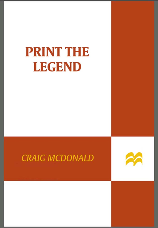 Print the Legend By: Craig McDonald