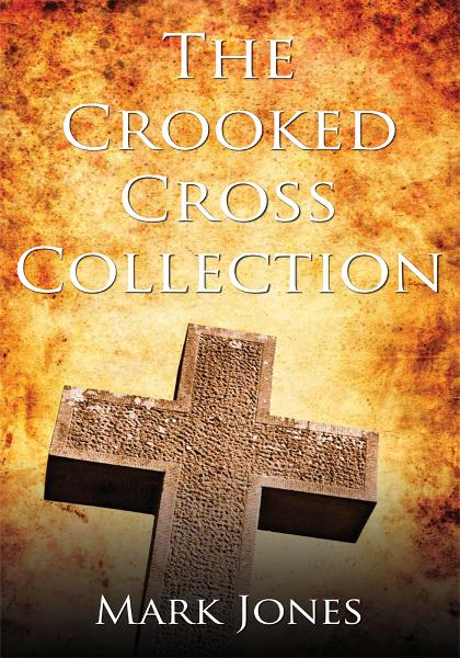 The Crooked Cross Collection - Book II