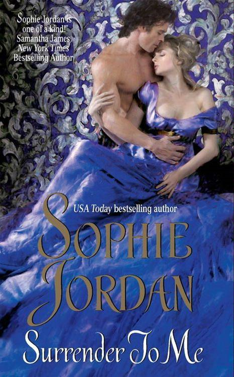 Surrender to Me By: Sophie Jordan