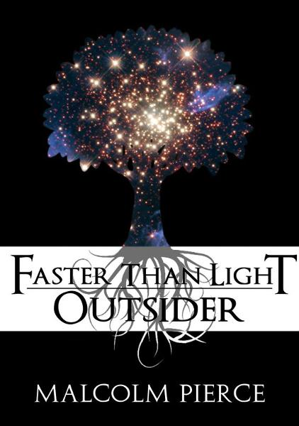 Faster Than Light: Outsider