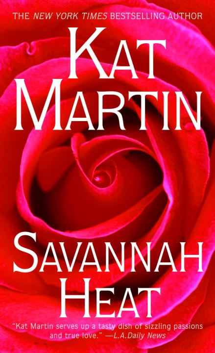 Savannah Heat By: Kat Martin