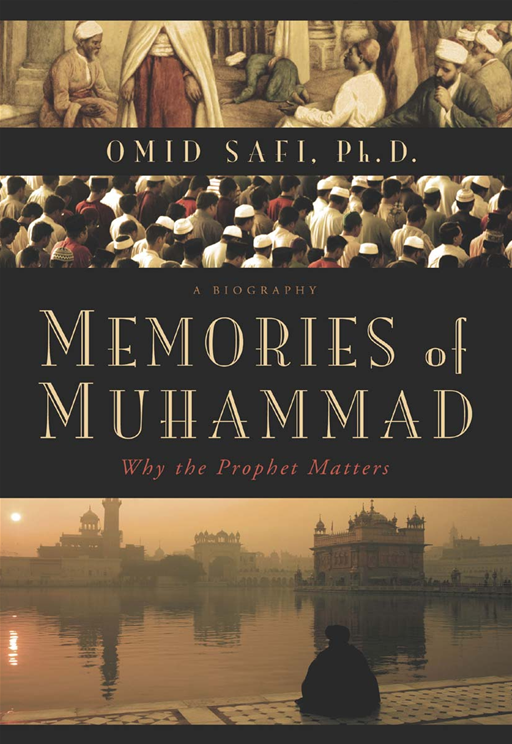 Memories of Muhammad By: Omid Safi