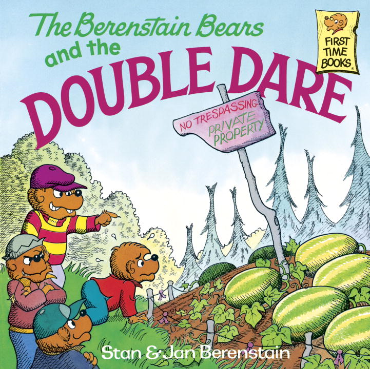 The Berenstain Bears and the Double Dare By: Jan Berenstain,Stan Berenstain