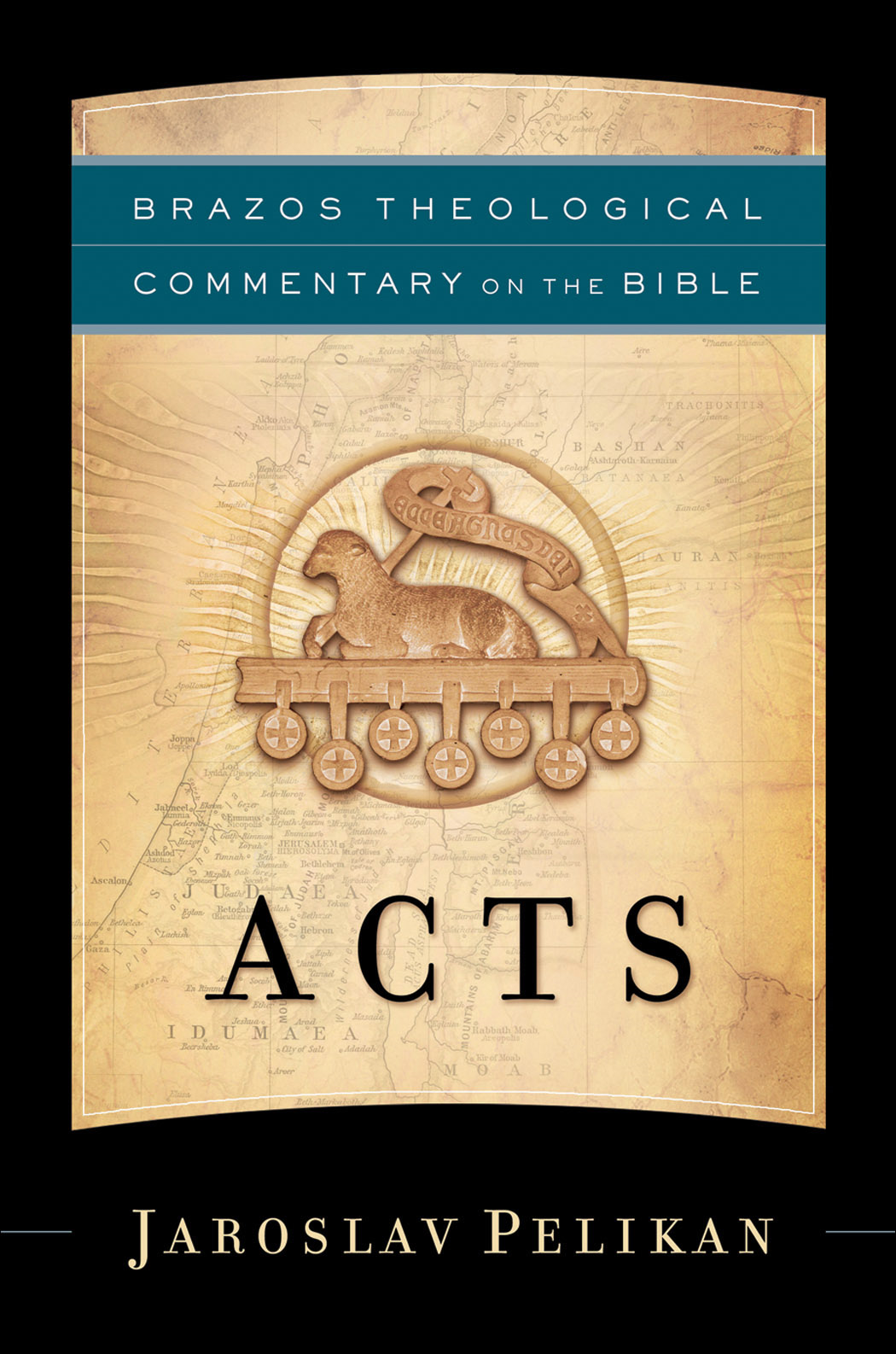Acts (Brazos Theological Commentary on the Bible) By: Jaroslav Pelikan