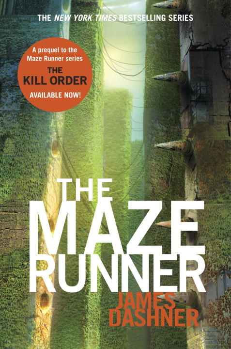 The Maze Runner (Maze Runner Series #1) By: James Dashner