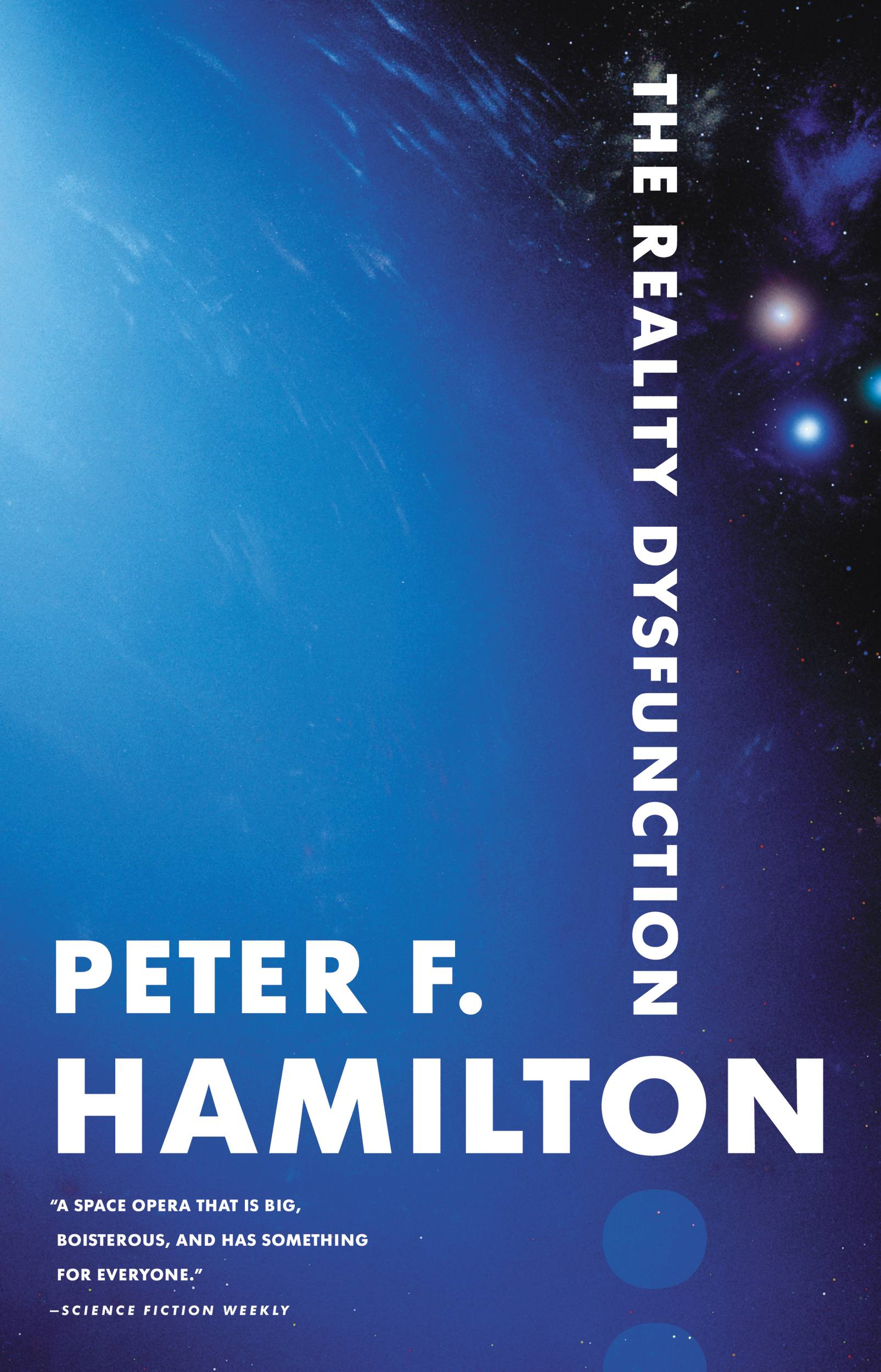 The Reality Dysfunction By: Peter F. Hamilton