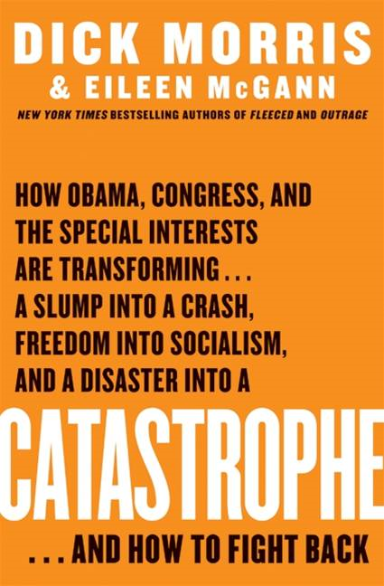 Catastrophe By: Dick Morris,Eileen McGann