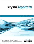 Crystal Reports XI Official Guide By: et al.,Neil Fitzgerald