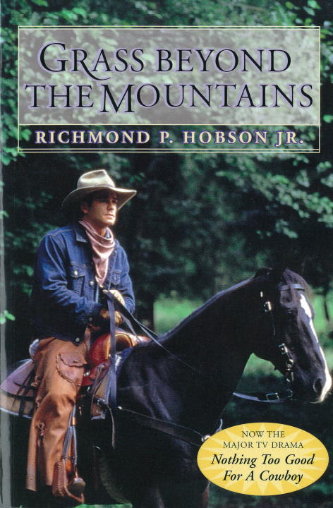 Grass Beyond the Mountains By: Richmond P. Hobson