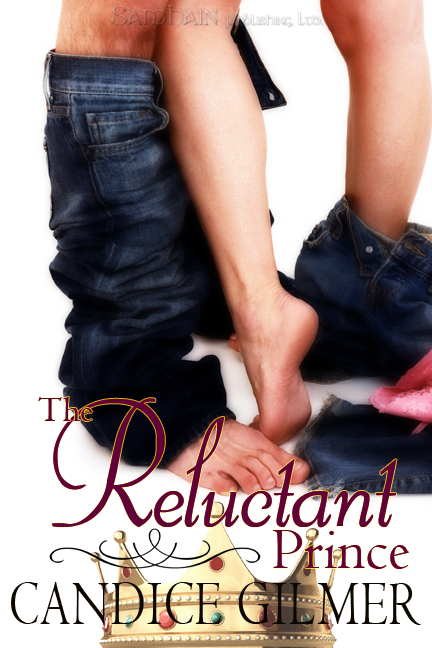 The Reluctant Prince By: Candice Gilmer