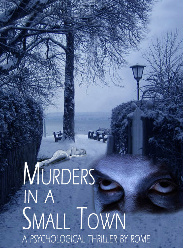 Murders in a Small Town: A Psychological Thriller