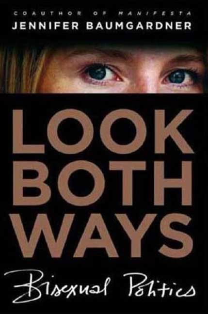 Look Both Ways By: Jennifer Baumgardner