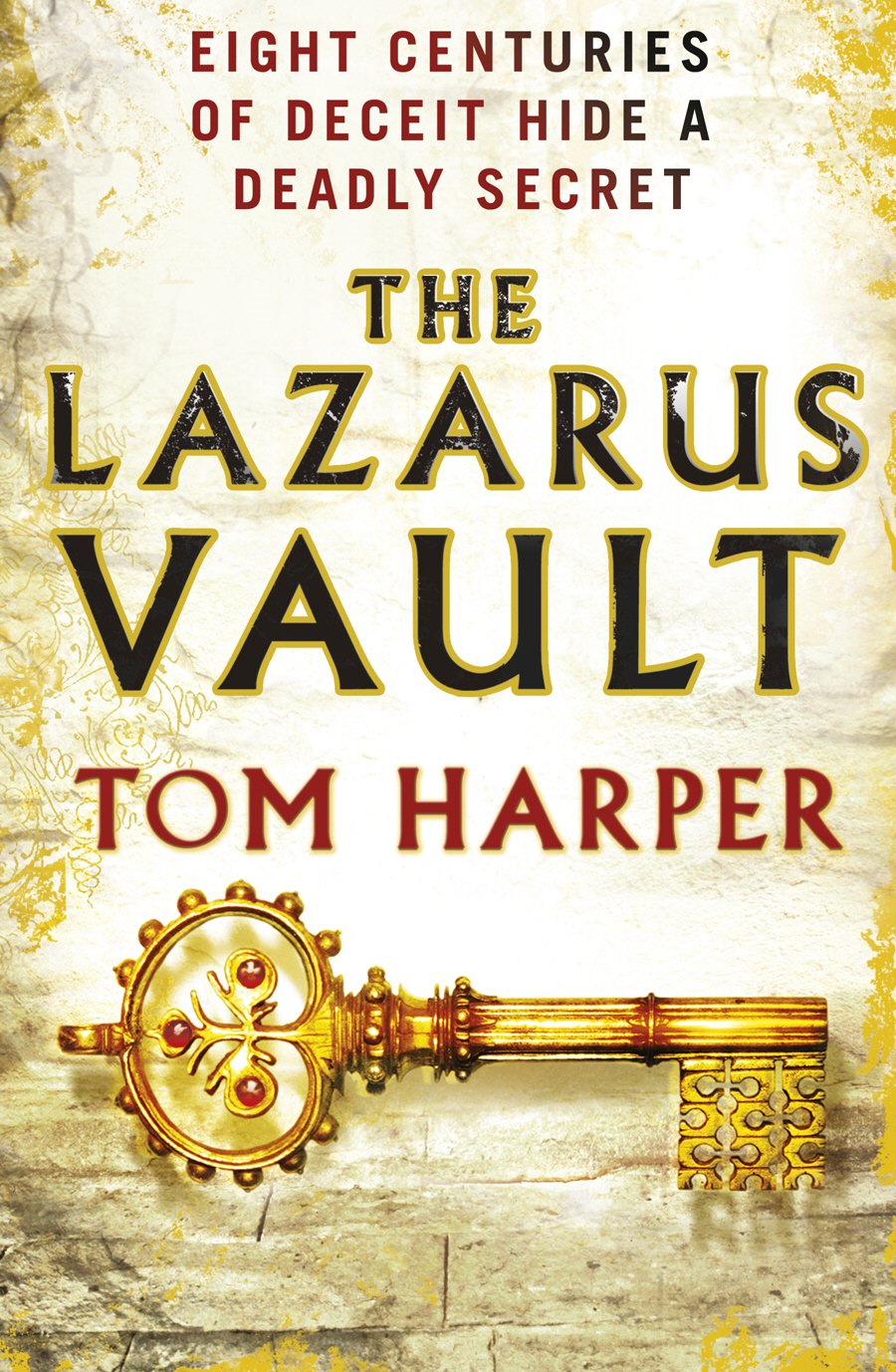 The Lazarus Vault By: Tom Harper