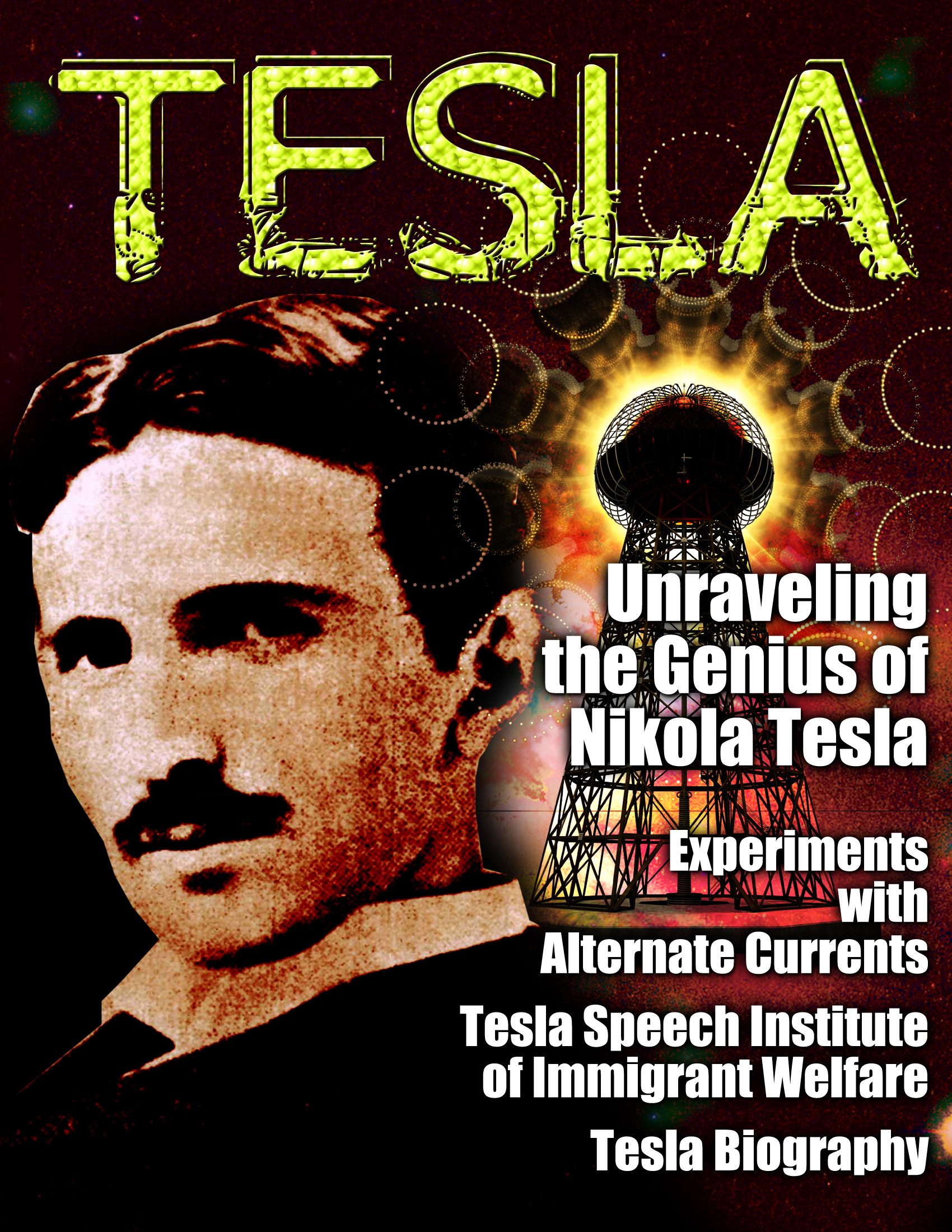 TESLA - Unsung Hero of Science By: Nikola Tesla,various