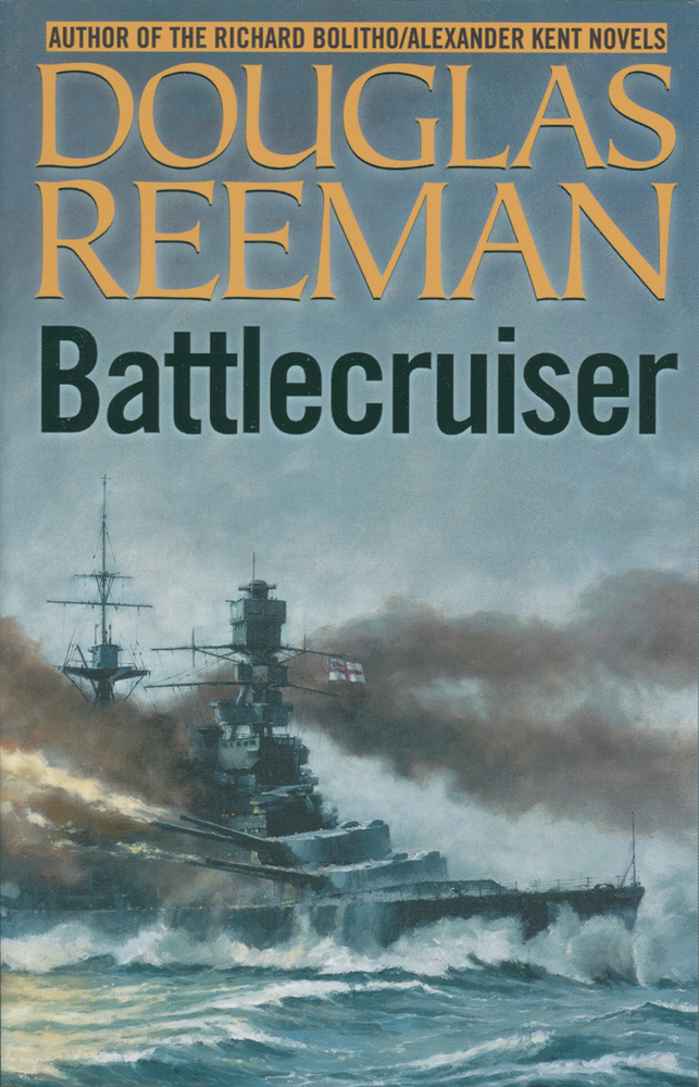 Battlecruiser By: Douglas Reeman
