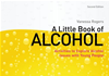 A Little Book Of Alcohol: Activities To Explore Alcohol Issues With Young People: