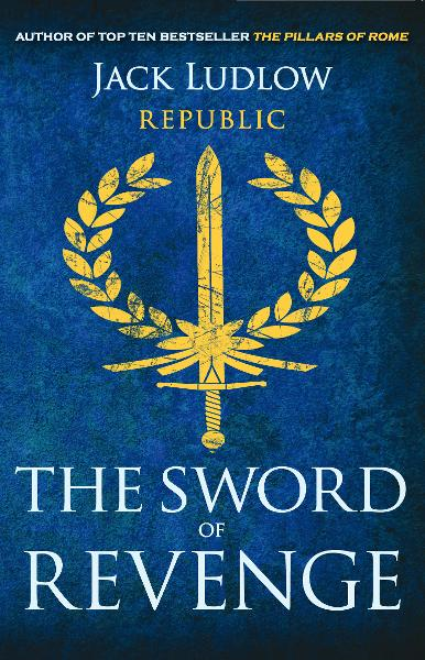 The Sword of Revenge By: Jack Ludlow