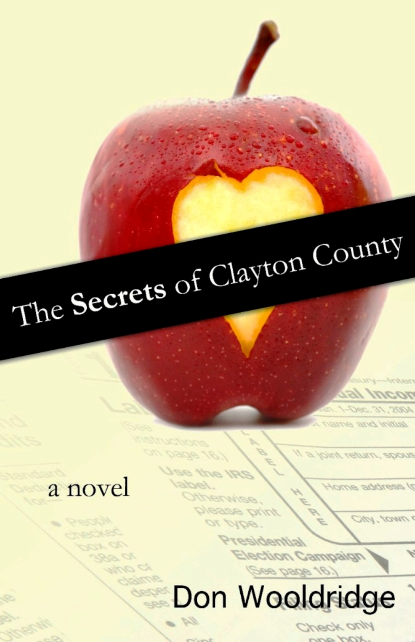 The Secrets of Clayton County: A Novel By: Don Wooldridge