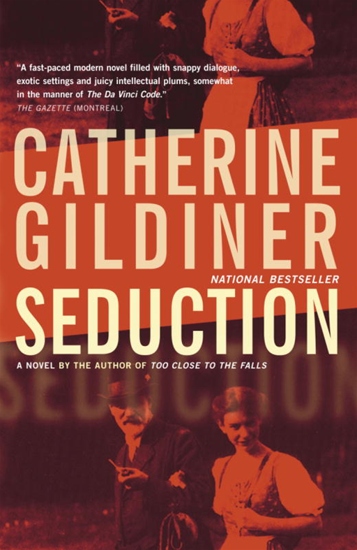 Seduction By: Catherine Gildiner