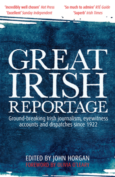 Great Irish Reportage