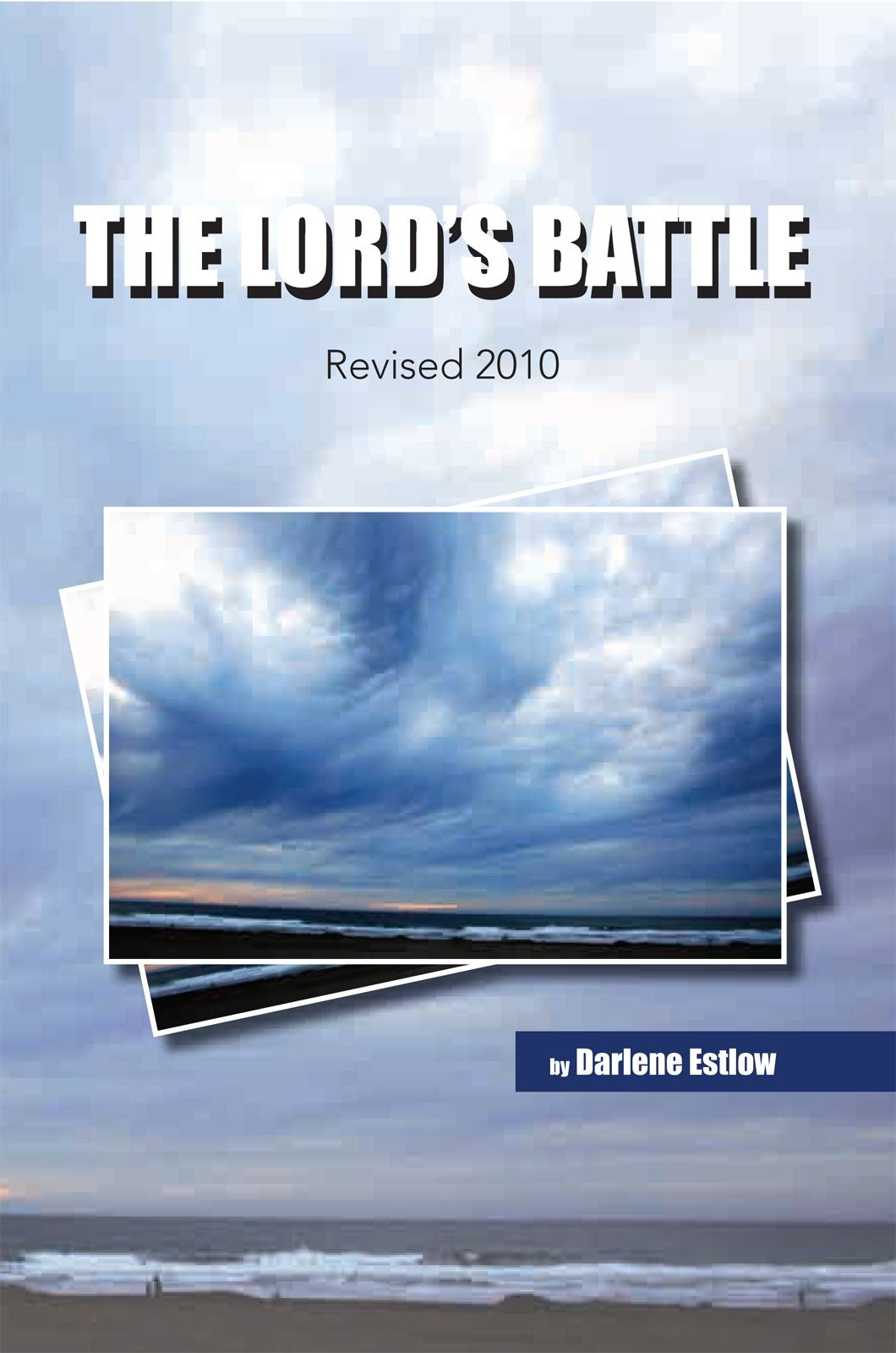 The Lord's Battle By: Darlene Estlow