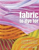 online magazine -  Fabric To Dye For