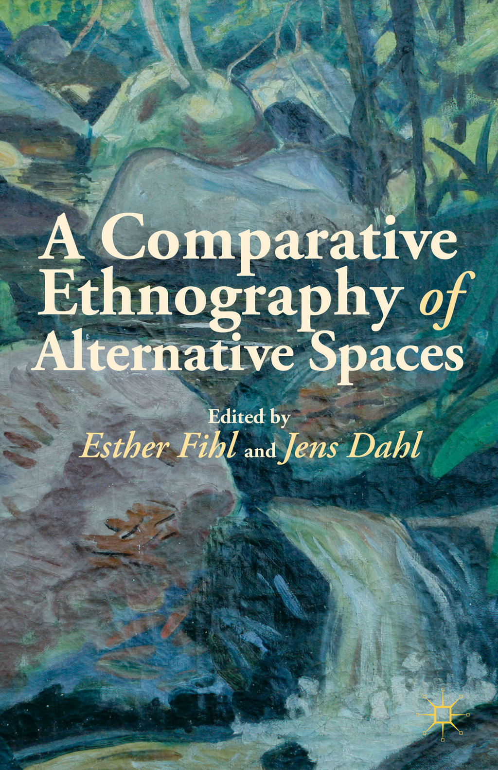 A Comparative Ethnography of Alternative Spaces