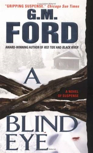 A Blind Eye By: G.M. Ford