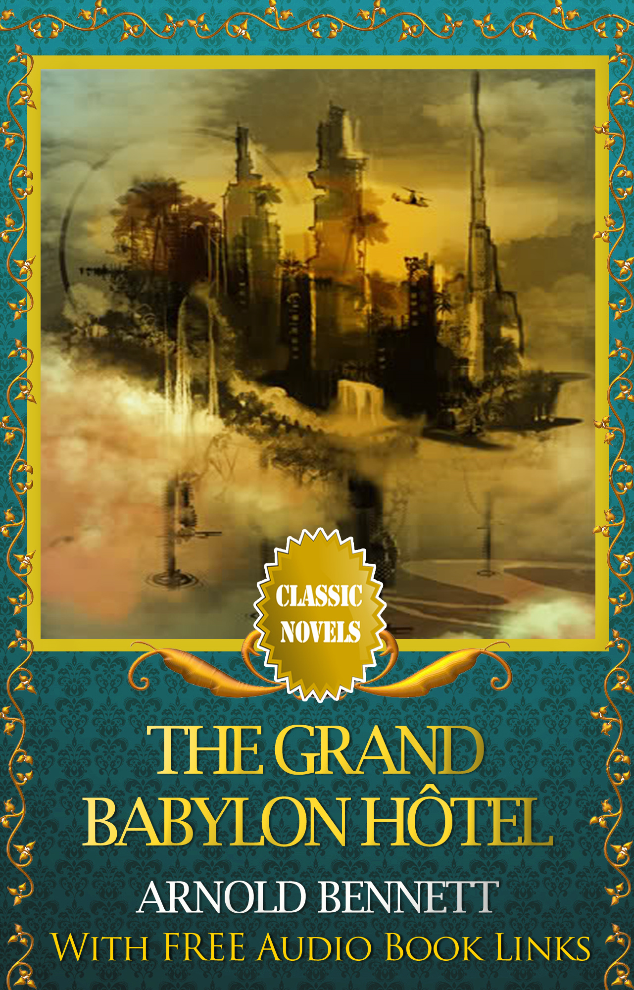 THE GRAND BABYLON HOTEL Classic Novels: New Illustrated
