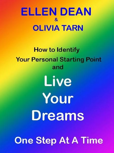 How to identify your personal starting point and Live Your Dreams One Step At A Time