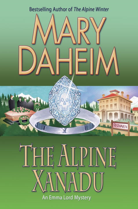 The Alpine Xanadu By: Mary Daheim