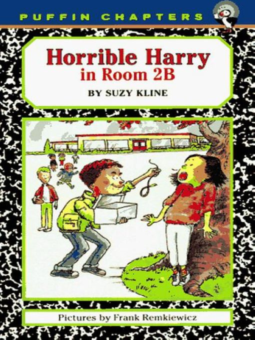 Horrible Harry in Room 2B By: Suzy Kline