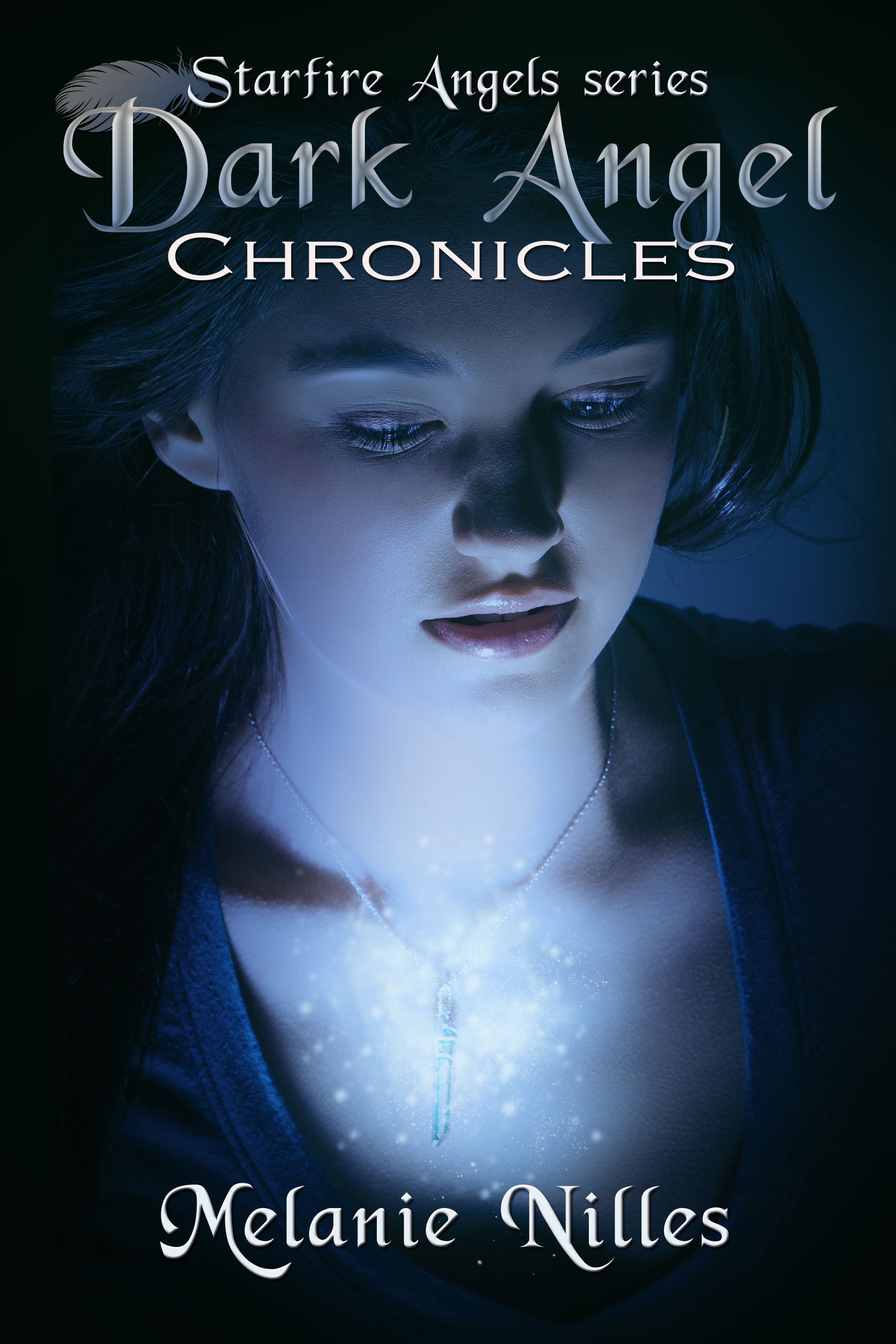 Dark Angel Chronicles, The Complete Series (Starfire Angels Books 1-4)