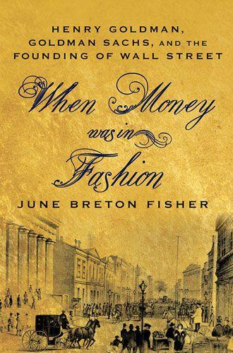When Money Was In Fashion By: June Breton Fisher