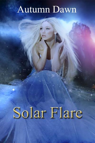 Solar Flare By: Autumn Dawn