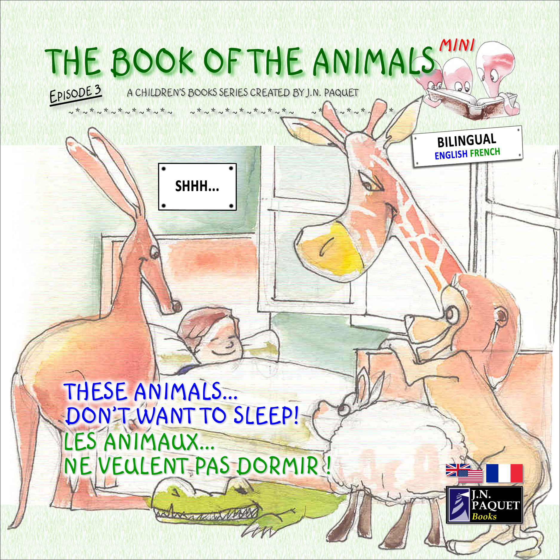 The Book of The Animals - Mini - Episode 3 (Bilingual English-French) By: J.N. PAQUET