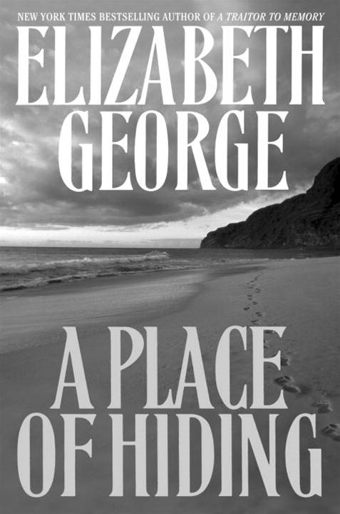 A Place of Hiding By: Elizabeth George