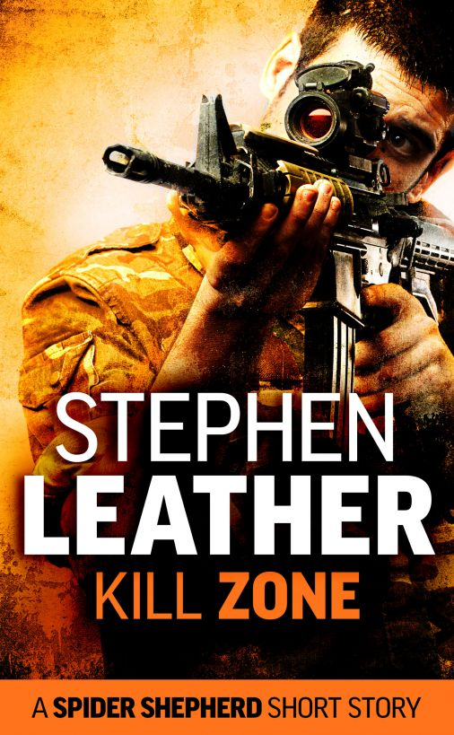 Kill Zone By: Stephen Leather