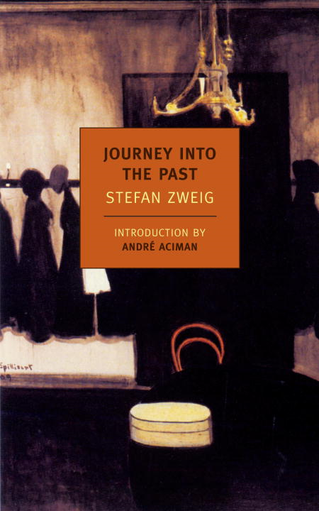 Journey Into the Past By: Stefan Zweig