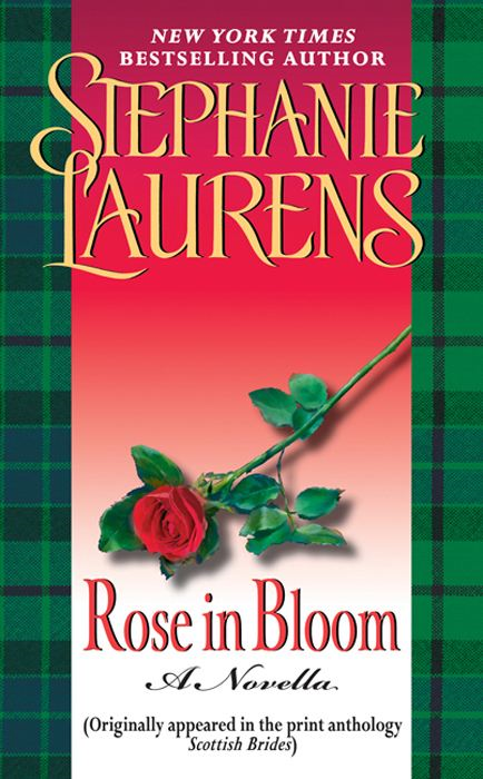 Rose in Bloom: A Novella with Bonus Excerpts By: Stephanie Laurens