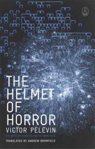 The Helmet of Horror By: Victor Pelevin