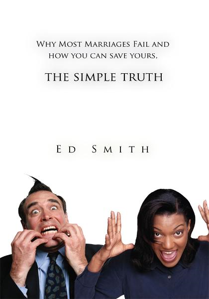The Simple Truth By: Ed Smith