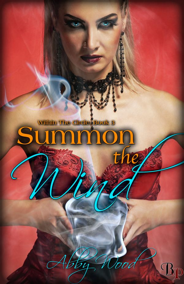Summon the Wind:Within the Circle, Book 3