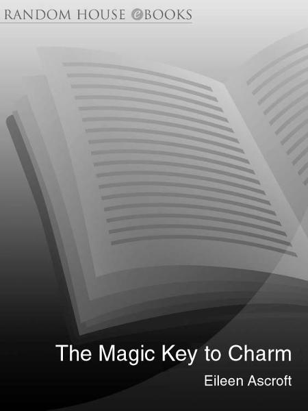 The Magic Key to Charm By: Eileen Ascroft