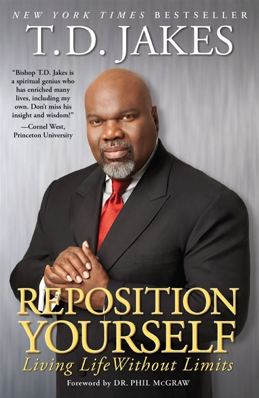 Reposition Yourself By: T.D. Jakes