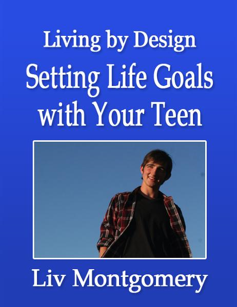 Setting Life Goals with Your Teen