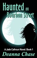 download Haunted on Bourbon Street: A Paranormal Romance (Book 1) book